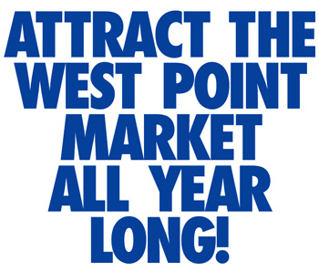Attract West Point Cadets, Tourists, Visitors and Parents all year Long!